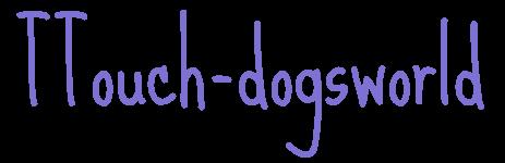 ttouch-dogsworld | Yvonne Trovato Hundewelt | Walzbachtal
